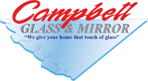 Campbell Glass & Mirror